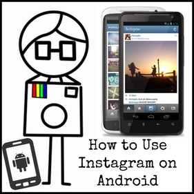 How to Use Instagram on My Android device?